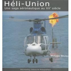 Heli Union Une saga aéronautique au XXe siècle